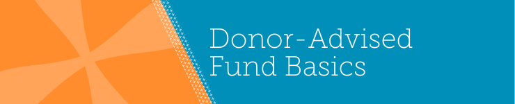 Review the basics of donor-advised funds to make the most of them in your organization.