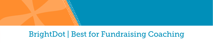 BrightDot is the best fundraising consultant for fundraising coaching.