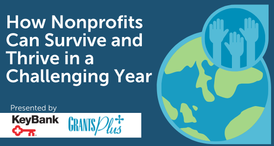 How Nonprofits Can Survive and Thrive in a Challenging Year Image
