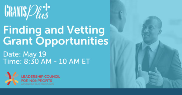 21.05.19 Leadership Council - Finding and Vetting Grant Opportunities