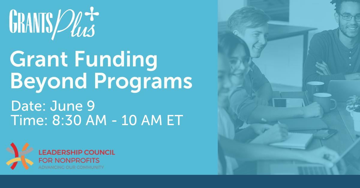 21.06.09 Leadership Council - Grant Funding Beyond Programs